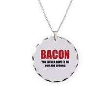 Bacon you either love it Necklace