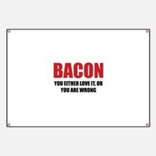 Bacon you either love it Banner