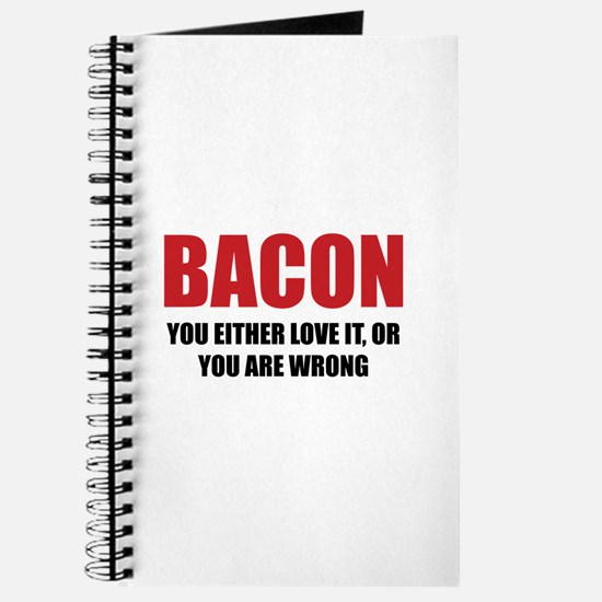 Bacon you either love it Journal