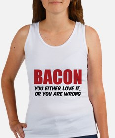 Bacon you either love it Women's Tank Top