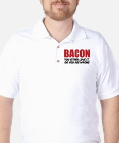 Bacon you either love it Golf Shirt