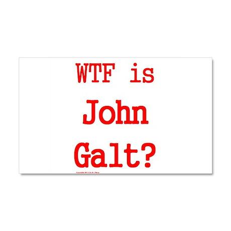 WTF is John Galt? -- Car Magnet 20 x 12