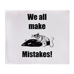We all make Mistakes, Throw Blanket