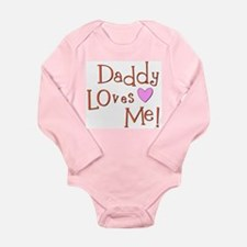 Daddy Loves Me!<br> Long Sleeve Infant Bodysuit