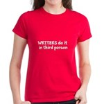 Writers Do It In Third Person Women's Dark T-Shirt