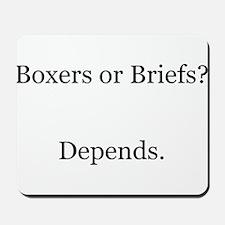 Boxers Briefs Depends Mousepad