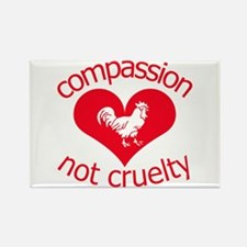 Compassion not cruelty Rectangle Magnet