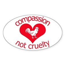 Compassion not cruelty Decal
