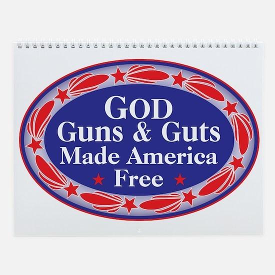 GOD GUNS & GUTS Wall Calendar