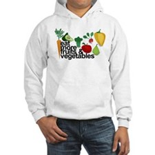 Eat Fruits & Vegetables Hoodie