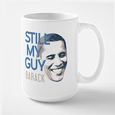Still My Guy Mug Large Mug