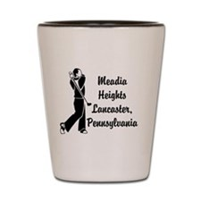 MEADIA HEIGHTS LANCASTER, PA Shot Glass