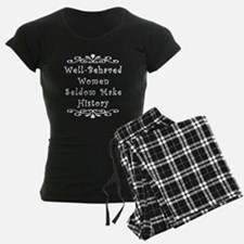Well-Behaved Women Pajamas