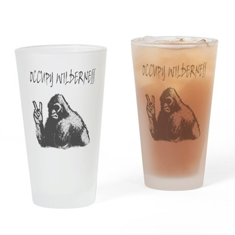 OCCUPY WILDERNESS Drinking Glass