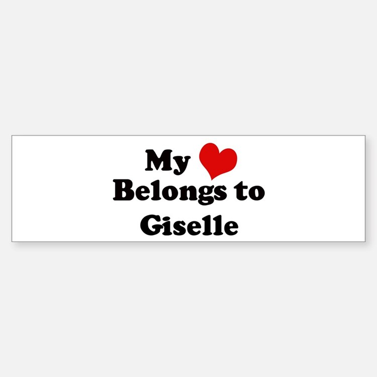 My Heart: Giselle Bumper Bumper Bumper Sticker