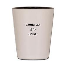 Unique Big shot Shot Glass