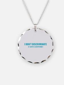 I don't discriminate Necklace