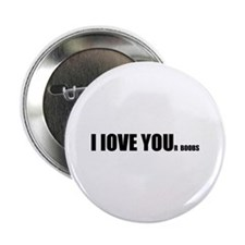 "I LOVE YOUr boobs 2.25"" Button"