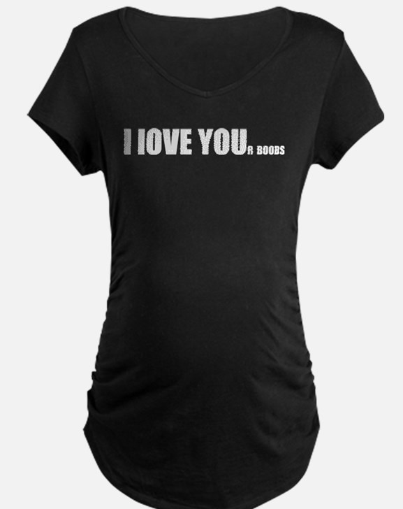 I LOVE YOUr boobs T-Shirt