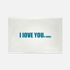 I LOVE YOUr boobs Rectangle Magnet (100 pack)