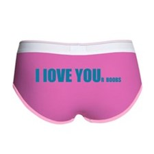 I LOVE YOUr boobs Women's Boy Brief