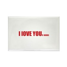 I LOVE YOUr boobs Rectangle Magnet (10 pack)