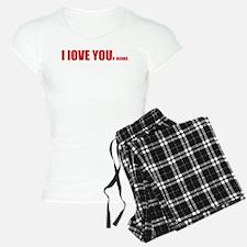 I LOVE YOUr boobs Pajamas