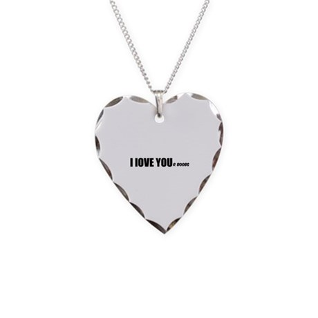 I LOVE YOUr boobs Necklace Heart Charm