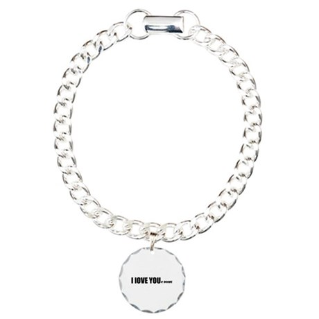 I LOVE YOUr boobs Charm Bracelet, One Charm