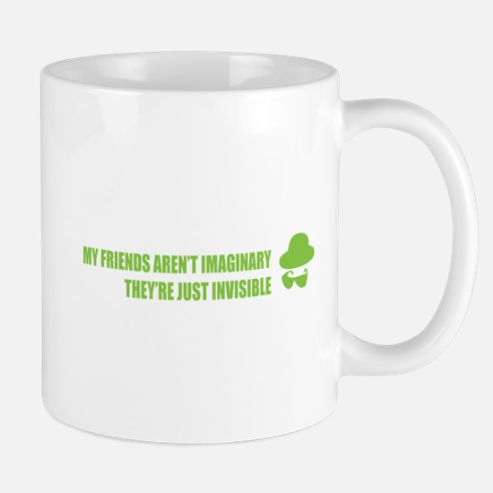 My friends aren't imaginary Mug