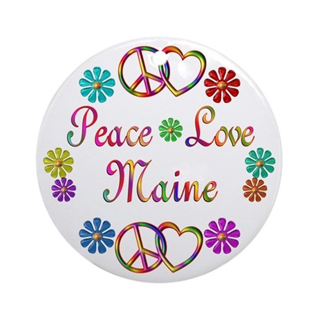 Peace Love Maine Ornament (Round)