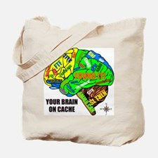 Your Brain on Cache Tote Bag