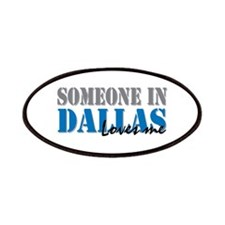 Someone in Dallas Patches