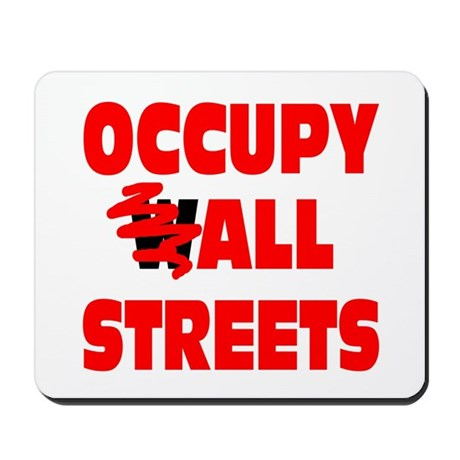 Occupy All Streets Mousepad