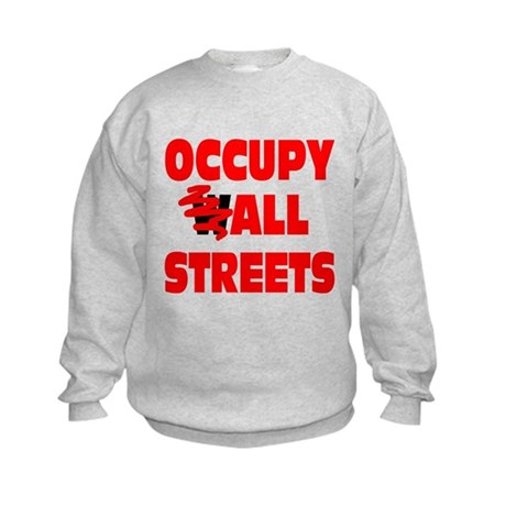 Occupy All Streets Kids Sweatshirt