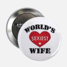 """World's Sexiest Wife 2.25"""" Button"""