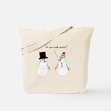 Snowman Smells Carrots Tote Bag