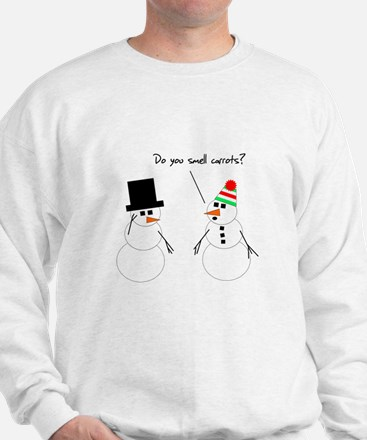 Snowman Smells Carrots Sweatshirt