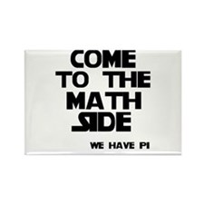 Come to the math side Rectangle Magnet