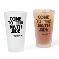 Come to the math side Drinking Glass