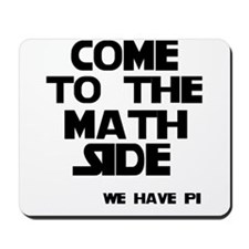 Come to the math side Mousepad