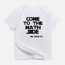Come to the math side Infant T-Shirt