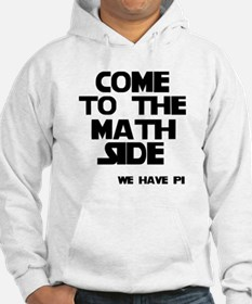 Come to the math side Hoodie