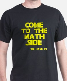 Come to the math side T-Shirt