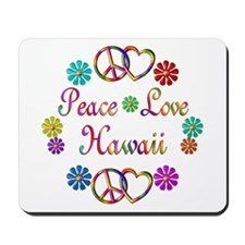 Peace Love Hawaii Mousepad