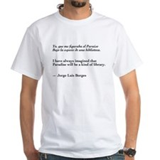 Borges library quote-Bilingual Shirt