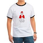 Grumpy Santa Ringer T