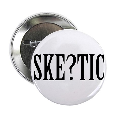 """Skeptic 2.25"""" Button (10 pack)"""