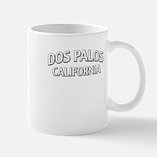 Dos Palos California Mug