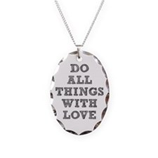 Do All Things with Love Necklace Oval Charm